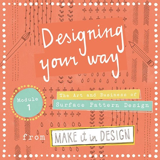 Module 1: Designing Your Way (Feb 2018)*