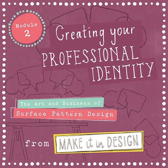 Module 2: Creating Your Professional Identity (Feb 2018)*
