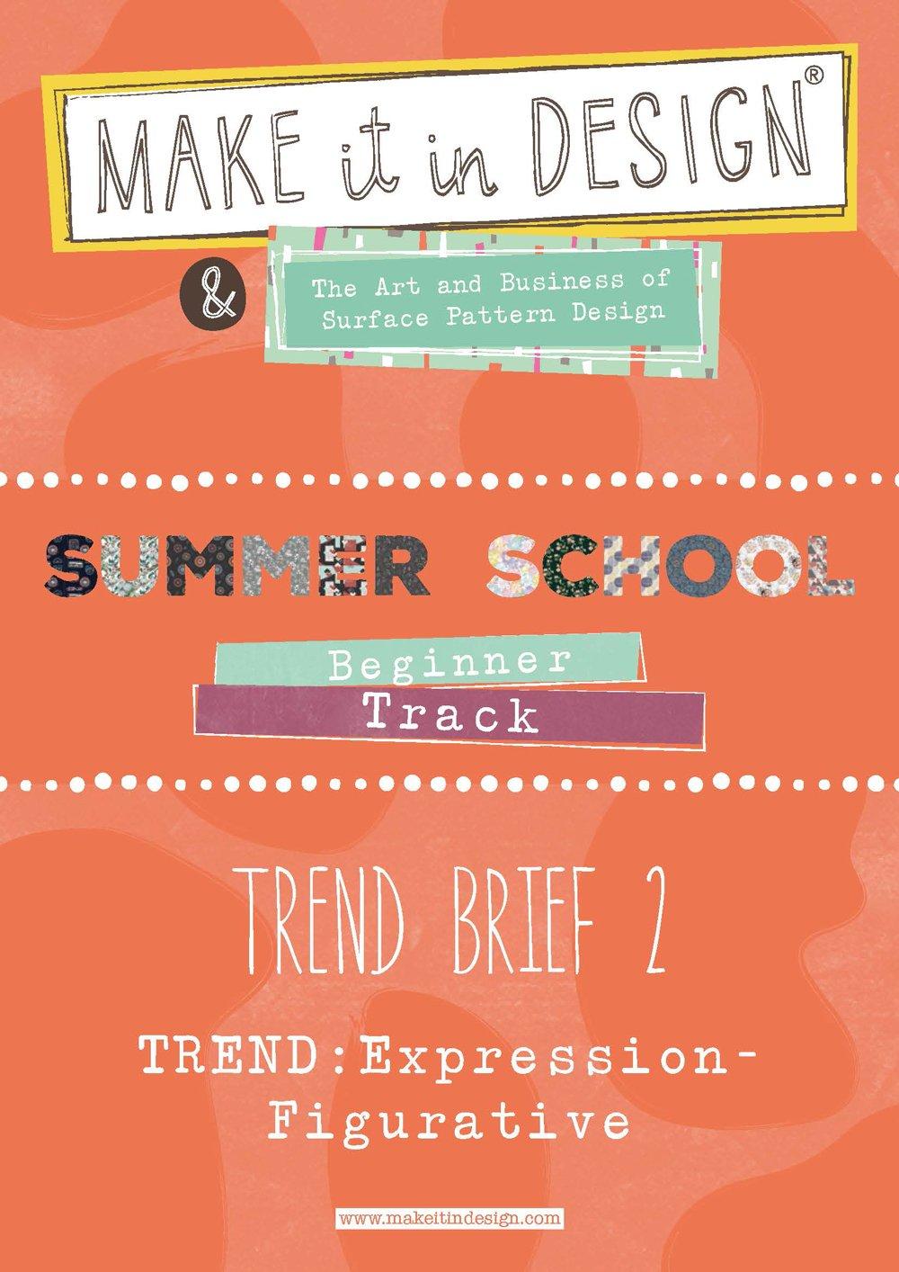 Summer School | Make it in Design | Trend Briefs, Fun Challenges +