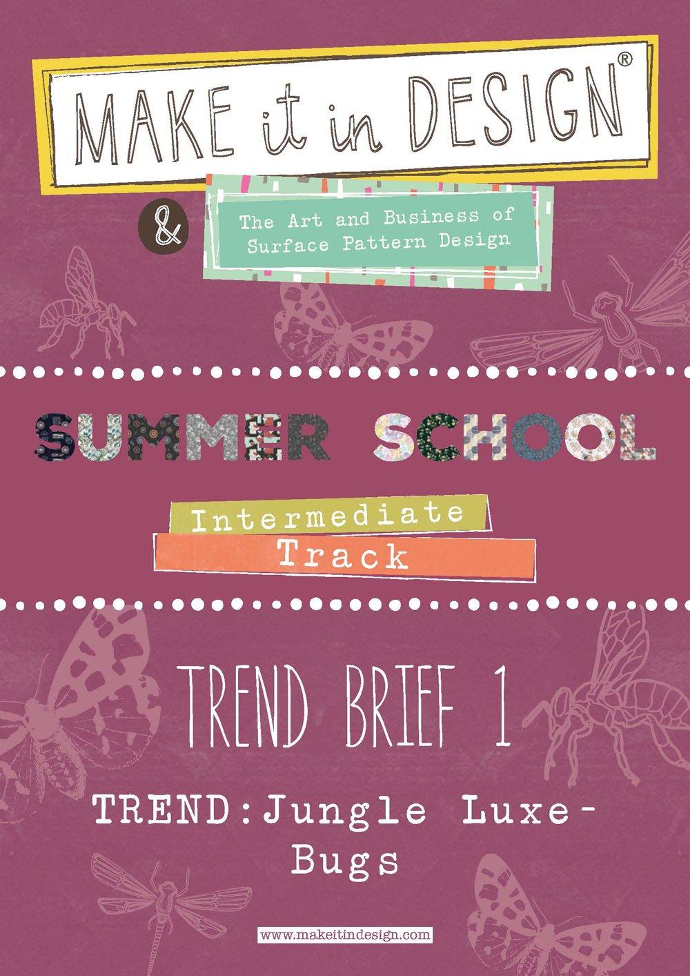 Summer School | Make it in Design | Trend Briefs, Fun