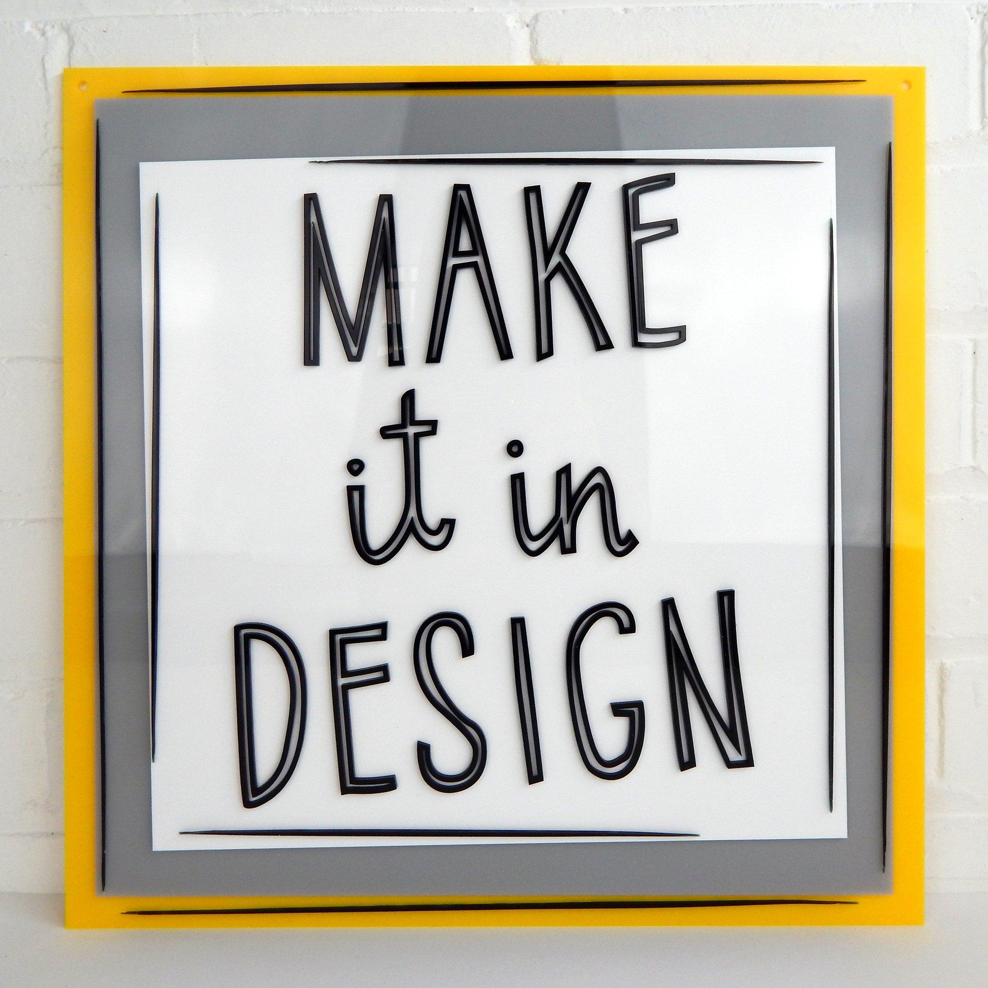Perspex logo sign for Make it in Design